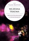 Wczesna Trauma Rozpoznawanie i uwalnianie