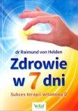 Zdrowie w 7 dni. Sukces terapii witaminą D