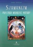 Szamanizm Prastara mądrość natury