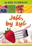 Jeść by żyć Zdrowo