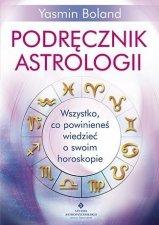 Podręcznik astrologii wszystko co powinieneś wiedzieć o swoim horoskopie