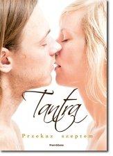Tantra - Przekaz szeptem