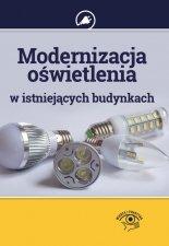 Modernizacja oświetlenia w istniejących budynkach