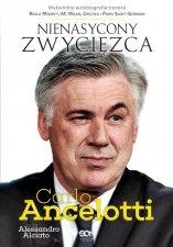 Carlo Ancelotti Nienasycony zwycięzca