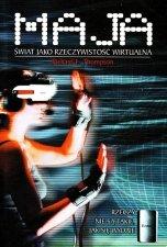 Maja Świat jako rzeczywistość wirtualna