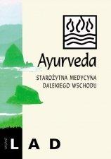 Ayurveda. Starożytna medycyna Dalekiego Wschodu
