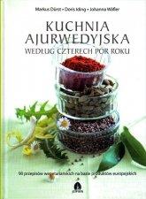 Kuchnia Ajurwedyjska według Czterech Pór Roku