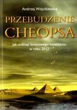 Przebudzenie Cheopsa czyli jak uratować ludzi i Ziemię