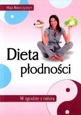 Dieta płodności. W zgodzie z naturą