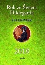 Rok ze Świętą Hildegardą KALENDARZ 2018