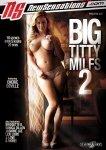 BIG TITTY MILFS 02