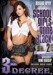 SCHOOLGIRLS GONE BLACK 02