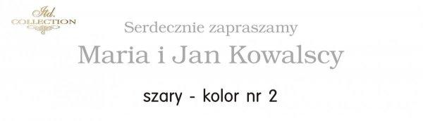 Kolor nadruku na zaproszeniu 02 - SZARY