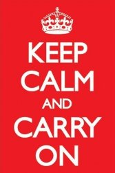 Keep Calm And Carry On (Red) - plakat