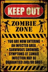 Zombie Keep Out - plakat