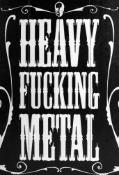 Heavy Fucking Metal - obraz na drewnie