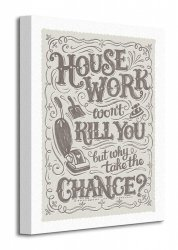 Snowdon Designs (Housework Won't Kill You) - Obraz na płótnie