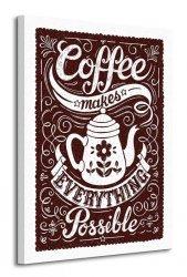Snowdon Designs (Coffee Makes Everything Possible) - Obraz na płótnie