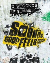5 Seconds of Summer Sounds good feels good - plakat