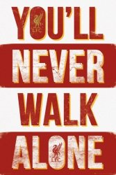 Liverpool - You will never walk alone - plakat