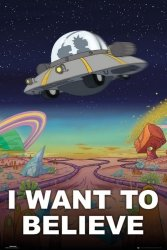 Z Archiwum X Rick And Morty I Want To Believe - plakat