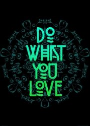 Do what you love - plakat B2
