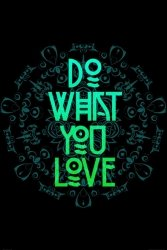 Do what you love - plakat typograficzny