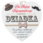 Drewniana tabliczka w kształcie serce z napisem 'Dla Mojego Najukochańszego Dziadka'. Wzór 41. Rozmiar 7cm