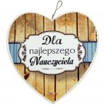 Drewniana tabliczka w kształcie serca z napisem'Dla najlepszego Nauczyciela'.Wzór 09. Rozmiar 7 cm