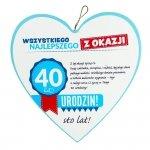 Drewniana tabliczka 40 urodziny w kształcie serca Wszystkiego najlepszego z okazji 40 urodzin...Biała