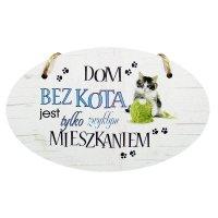 DREWNIANA TABLICZKA UV OWAL DOM BEZ KOTA...