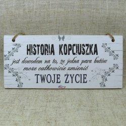 DREWNIANA TABLICZKA PROSTOKĄTNA Z NAPISEM HISTORIA KOPCIUSZKA..., ROZMIAR 18X8 CM