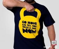 T-Shirt Tell Mom You're A Man